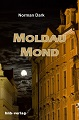 Rezension: Moldaumond von Norman Dark