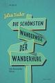 cover_julius-fischer_die_schoensten_wanderwege_der_wanderhure120