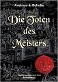 Rezension: Die Toten des Meisters von Andreas J. Schulte
